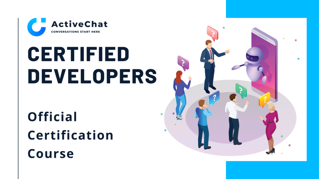 Activechat Certified Developers Course